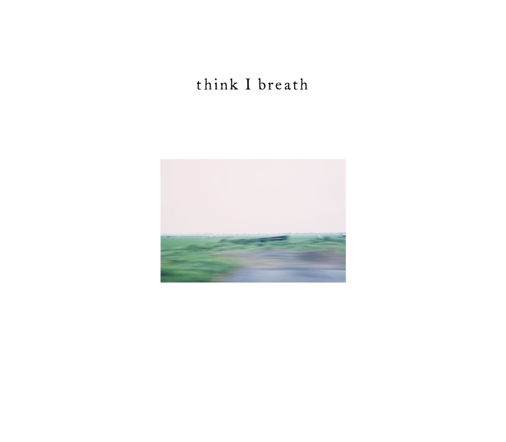 """think I breath"" by Kazuki Iwabuchi"